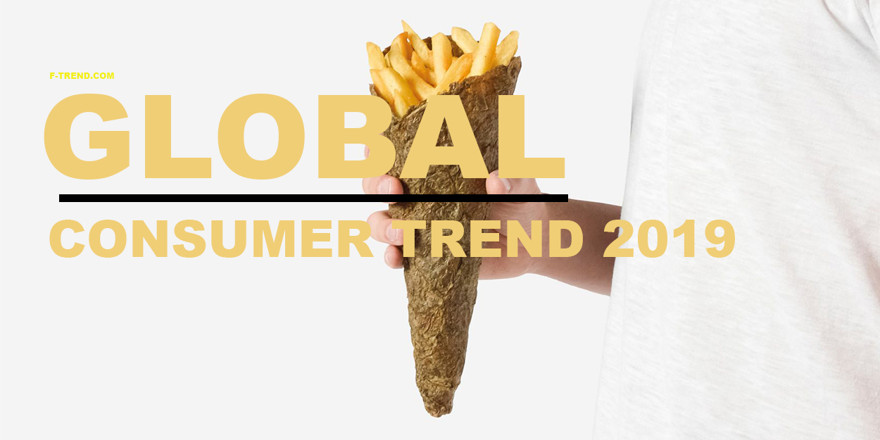 Global Consumer Trend 2019 Opportunity In Fashion And Products F