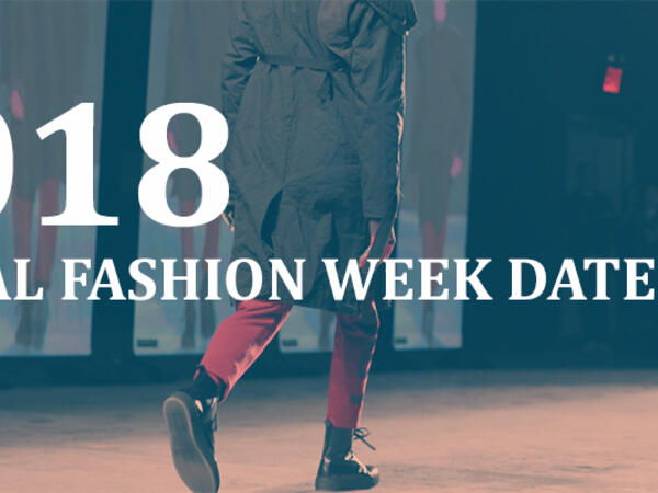 Global fashion week dates 2018