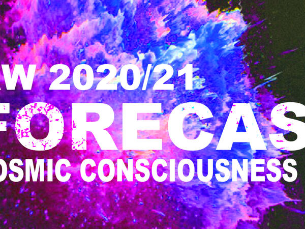 Fashion forecast AW 2020/21- Cosmic Consciousness