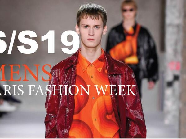 Paris Men's fashion week S/S19 Trend